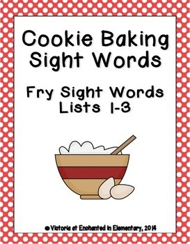 Cookie Baking Sight Words! Bundle of Fry Lists 1-3