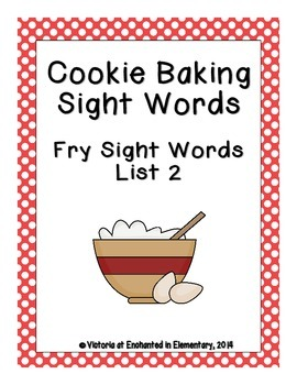 Cookie Baking Sight Words! Fry List 2