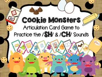 Cookie Monsters - Articulation card game to target /sh/ /c