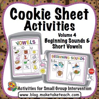 Beginning Sounds and Short Vowels - Cookie Sheet Activitie