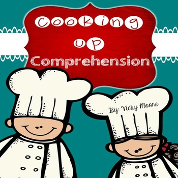 Cooking Up Comprehension