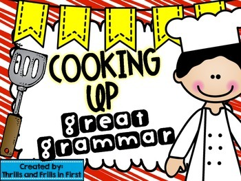 Cooking Up Great Grammar: Nouns, Verbs, Adjectives, Punctu