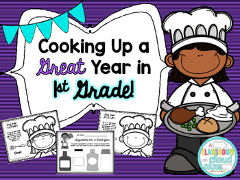 Cooking Up a Great Year in 1st Grade {A First Day Back to