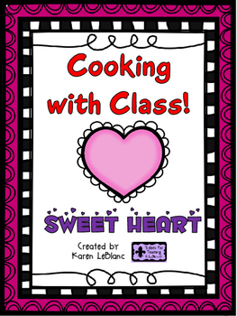 Cooking with Class - SWEET HEART