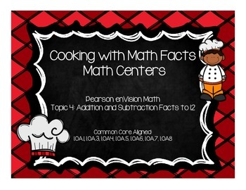 Cooking with Math Facts Math Centers-Pearson enVision Firs
