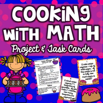 Cooking with Math Multiplying and Dividing Fractions Proje