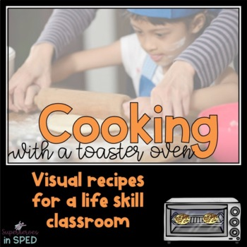 Cooking with a Toaster Oven: 5 Visual Recipes for Special