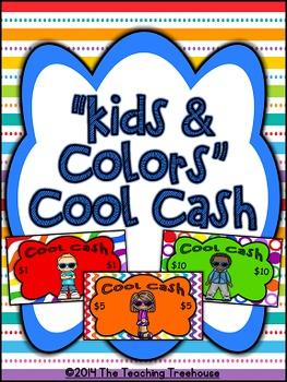 """Kids & Colors"" Cool Cash ~ Behavior Bucks, Classroom Mone"