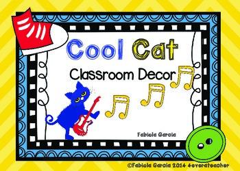 Cool Cat Classroom Decor