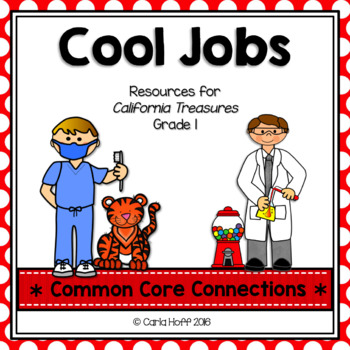 Cool Jobs - Common Core Connections -Treasures Grade 1