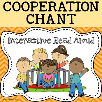 Interactive Read Aloud-Cooperation Chant