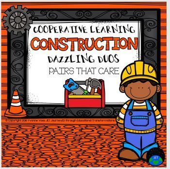 Cooperative Learning Dazzling Duos Pairs that Care Constru