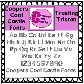 Coopers Cool Castle Fonts (Trusting Tristan)