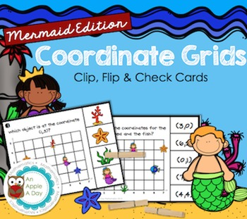 Coordinate Grids: Clip, Flip and Check {Mermaid Edition}