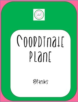 Coordinate Plane (Graph) Blanks - 4 per page