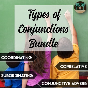 Conjunctions Bundle: Coordinating, Correlative, Subordinat