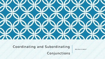 Coordinating and Subordinating Conjunctions Minilesson Pre