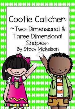 Cootie Catcher - 2 & 3 Dimensional Shapes ~New!~