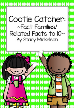 Cootie Catcher - Fact Families/Related Facts to 10 ~New!~