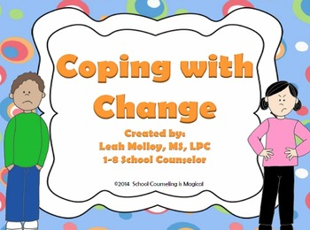 Coping with Change and Transition