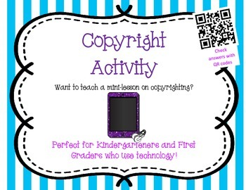 Copyright Activity - Perfect for K and 1 who use Technology
