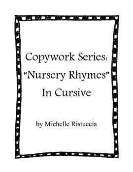 Copywork Series: Nursery Rhymes in Cursive