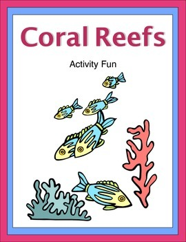 Coral Reefs Activity Fun