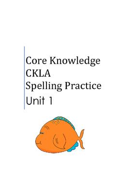 Core Knowledge Language Arts CKLA Spelling Unit 1 Suppleme