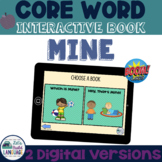 Core Word Interactive Books: MINE (no print!)