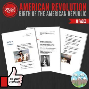 Cornell Notes (Birth of the American Republic) American Re