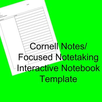 Cornell Notes Interactive Notebook Template/ Focused Notet