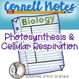 Cornell Notes Photosynthesis and Cellular Respiration