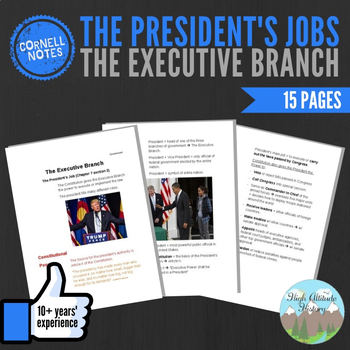 Cornell Notes (The Executive Branch) The Presidents Jobs