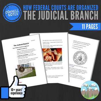 Cornell Notes (The Judicial Branch) How Federal Courts Are