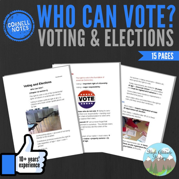 Cornell Notes (Voting and Elections) Who Can Vote?