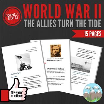 Cornell Notes WORLD WAR II (The Allies Turn the Tide) WW2