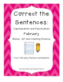 Correct the Sentence: February Capitalization and Punctuation