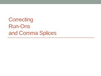Correcting Run-Ons and Comma Splices
