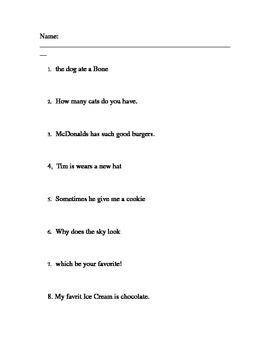 Correcting Sentences- verb tense, proper nouns, punctuatio