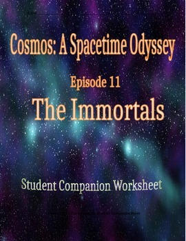 Cosmos: A Space Time Odyssey - Part 11 Student Companion W