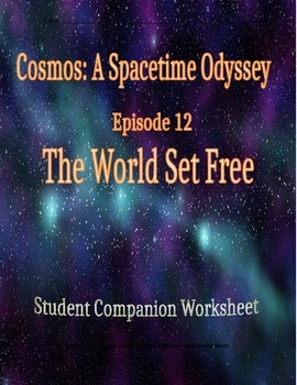 Cosmos: A Space Time Odyssey - Part 12 Student Companion W