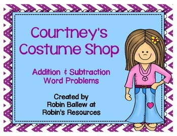 Addition & Subtraction Word Problem task cards:  Courtney'
