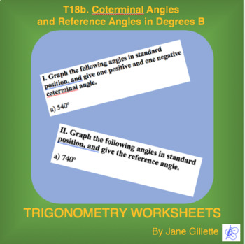 Coterminal Angles and Reference Angles in Degees B