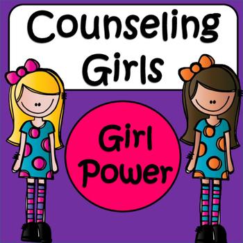 Counseling Girls: Girl Power