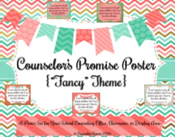 "Counselor's Promise Poster {""Fancy"" Theme}"