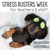 Stress Busters Week for faculty and staff.  Morale booster