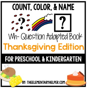 Count, Color and Name Thanksgiving Adapted Book for Presch