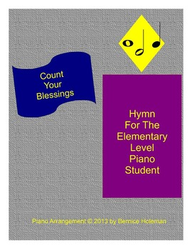 """Count Your Blessings"" Hymn For The Elementary Level Piano"