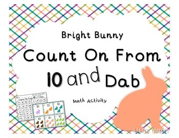 Count on From Ten and Dab (Teen Numbers)