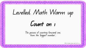 Count on one Levelled warm-up PowerPoint ACARA C2C CCSS